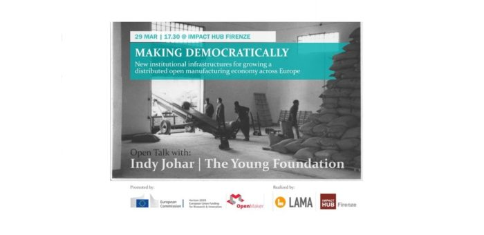 Open Talk Making Democratically con Indy Johar