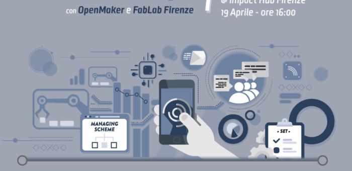 Business Clinic Industria 4.0 con Impact Hub e FabLab Firenze