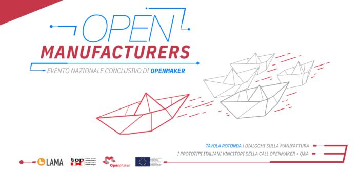 Open Manufacturers ti aspetta